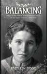Balancing: Poems of the Female Immigrant Experience in the Upper Midwest, 1830-1930