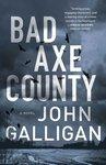 Bad Axe County: A Novel
